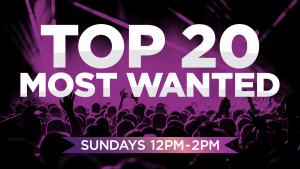 Top 20 Most Wanted Countdown on KiSS
