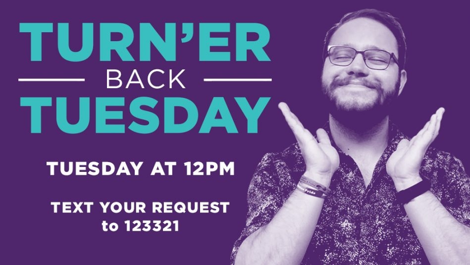 Turn'er Back Tuesday